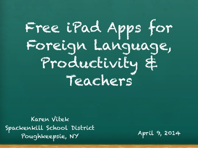Free iPad Apps for Foreign Language, Productivity & Teachers