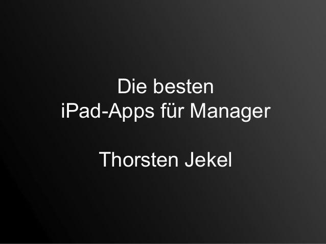 Die besteniPad-Apps für ManagerThorsten Jekel