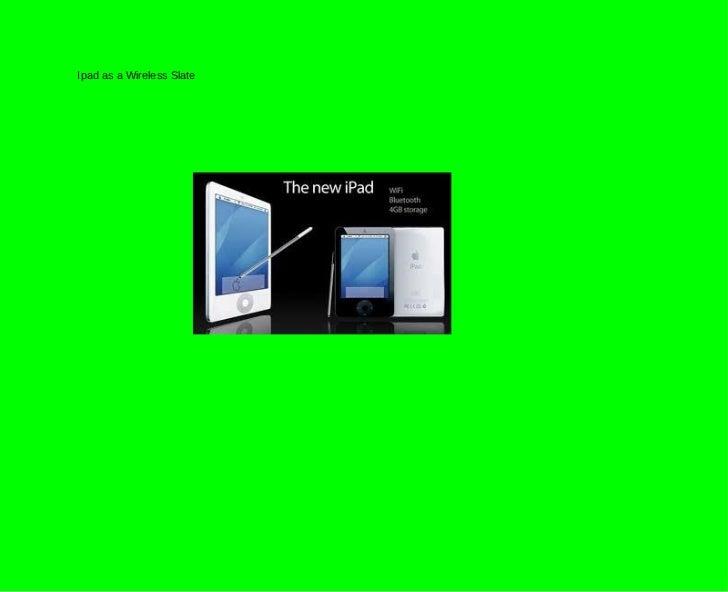 Ipad as a Wireless Slate