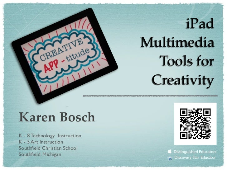 Creative APP-titude: iPad Multimedia Tools for Creativity