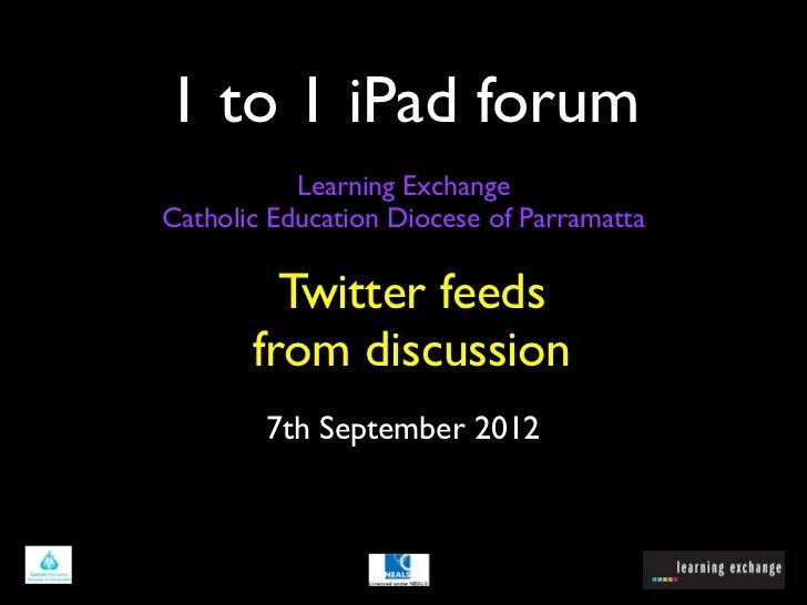 1 to 1 iPad forum