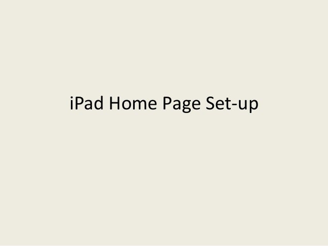 iPad Home Page Set-up