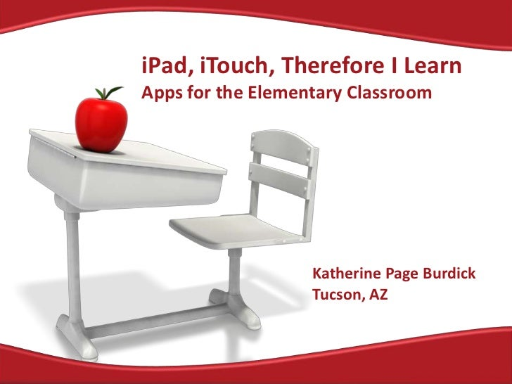I pad, itouch, therefore I learn