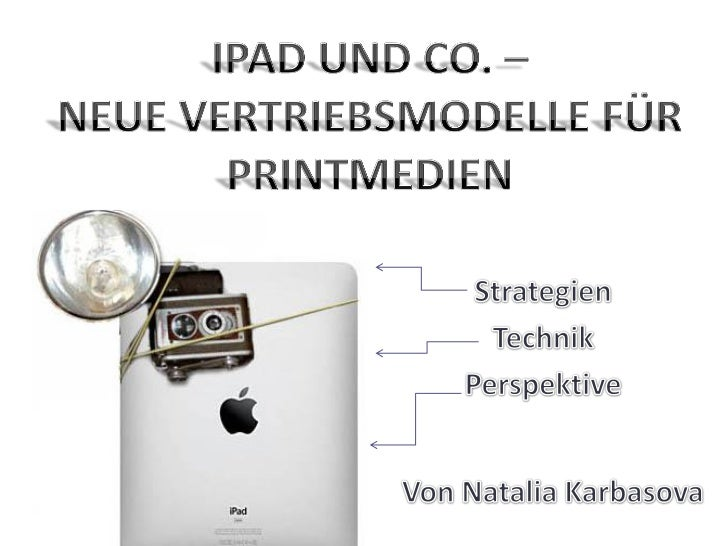 •Neue Erlösquellen•Verlage können nicht nur inhaltlichneue Wege gehen, sondern auchDruckkosten sparen•Revolution in Nutzun...