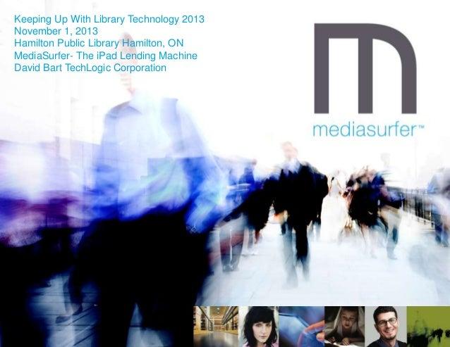 MediaSurfer - The iPad Lending Machine