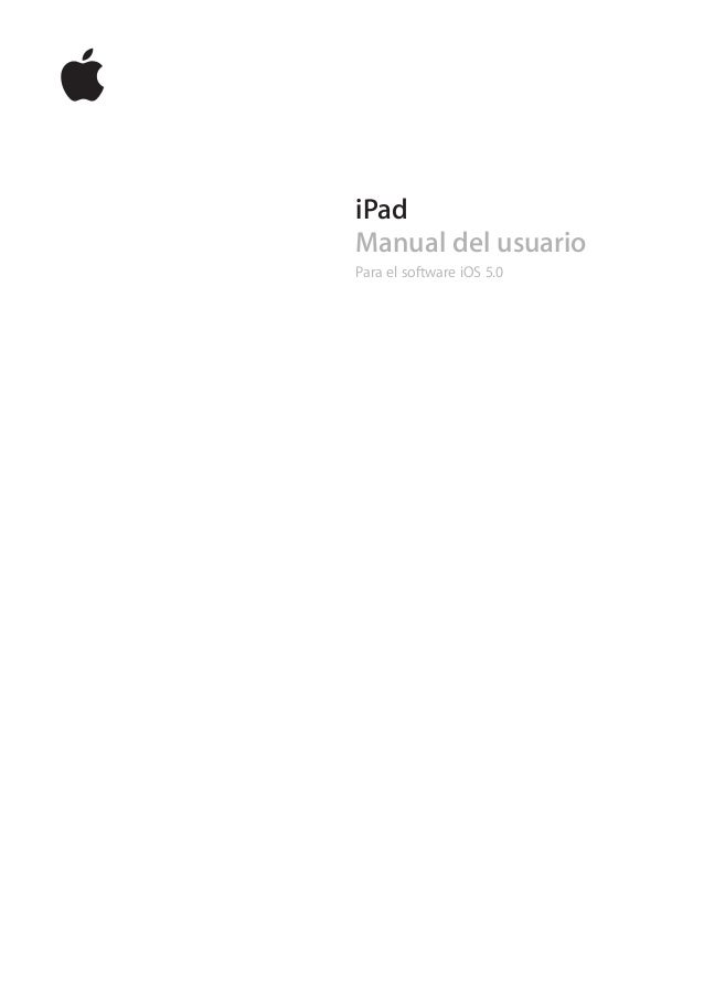iPad Manual del usuario Para el software iOS 5.0