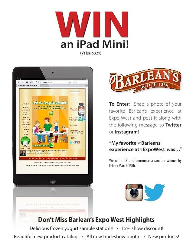 an iPad Mini!                             (Value $329)                                            To Enter: Snap a photo o...