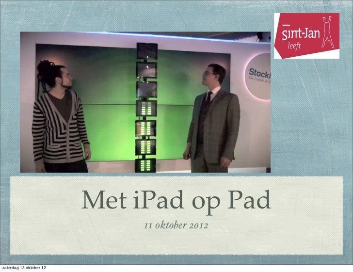 Met iPad op Pad                             11 0ktober 2012zaterdag 13 oktober 12