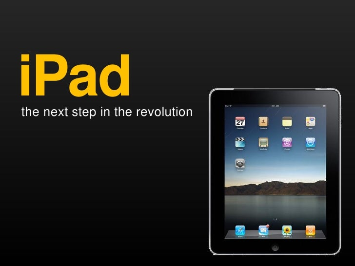 iPad the next step in the revolution