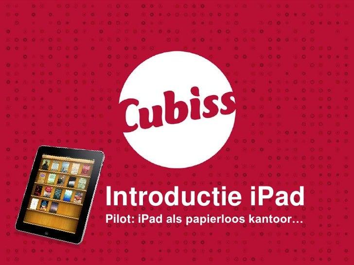Introductie iPad - Pilot papierloos kantoor