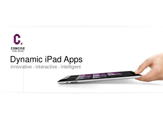 Dynamic iPad Appsinnovative  interactive  intelligent