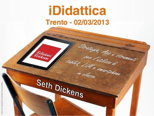 iPads in Educazione Seth Dickens - www.digitalang.com