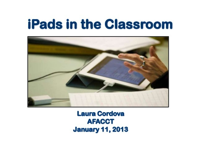 I pads in the classroom -presentation jan 2013--final6
