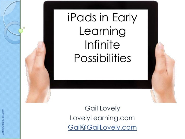 iPads in Early                         Learning                          Infinite                        Possibilities    ...