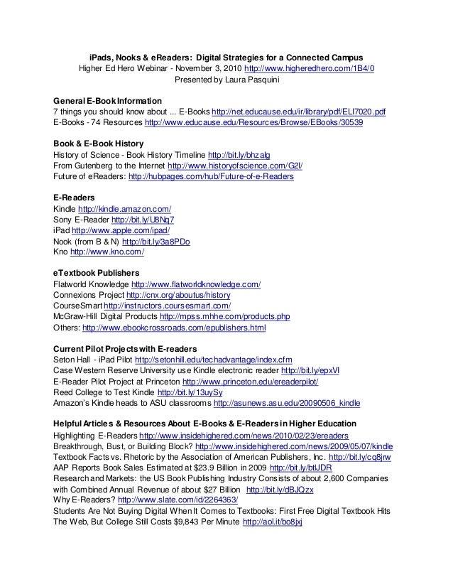 iPads, Nooks & eReaders: Digital Strategies for a Connected Campus Higher Ed Hero Webinar - November 3, 2010 http://www.hi...