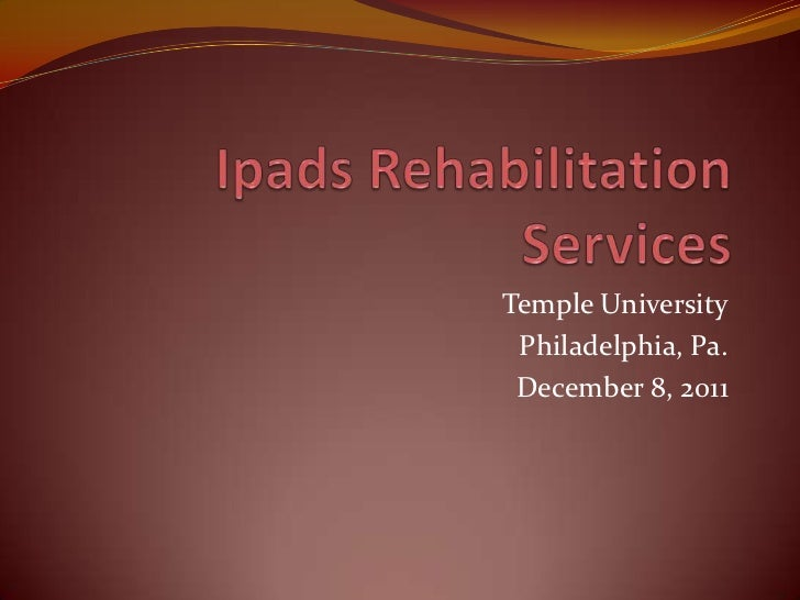 Ipads rehabilitation services workshop1