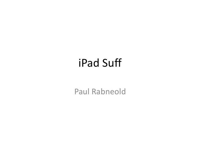I pad suff
