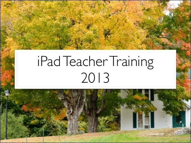 iPadTeacherTraining 2013
