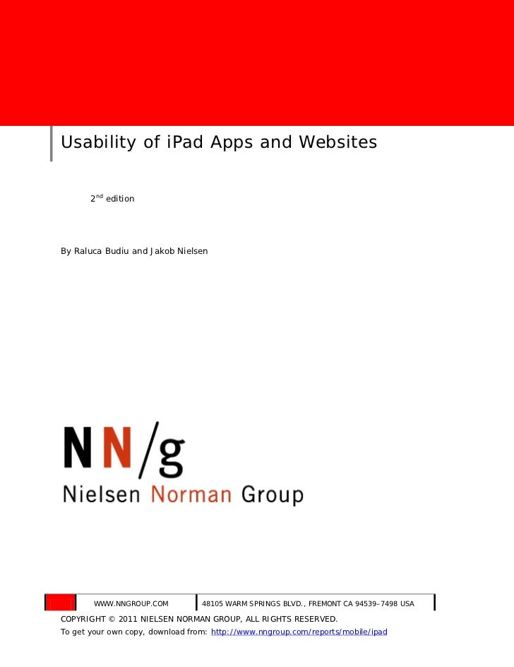 Usability of iPad Apps and Websites       2nd editionBy Raluca Budiu and Jakob Nielsen        WWW.NNGROUP.COM           48...