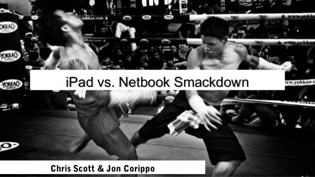 iPad vs Netbook smackdown