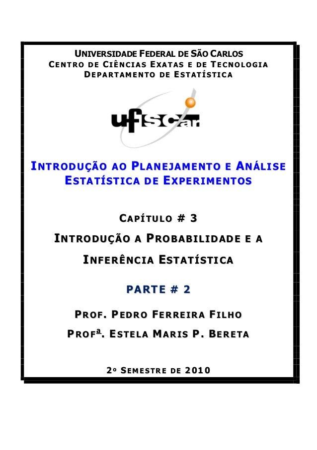 UNIVERSIDADE FEDERAL DE SÃO CARLOS  CENTRO DE CIÊNCIAS EXATAS E DE TECNOLOGIA        DEPARTAMENTO DE ESTATÍSTICAINTRODUÇÃO...