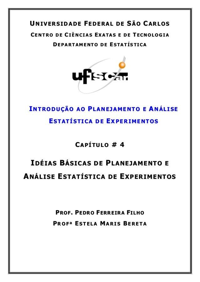 UNIVERSIDADE FEDERAL DE SÃO CARLOS CENTRO DE CIÊNCIAS EXATAS E DE TECNOLOGIA       DEPARTAMENTO DE ESTATÍSTICA INTRODUÇÃO ...