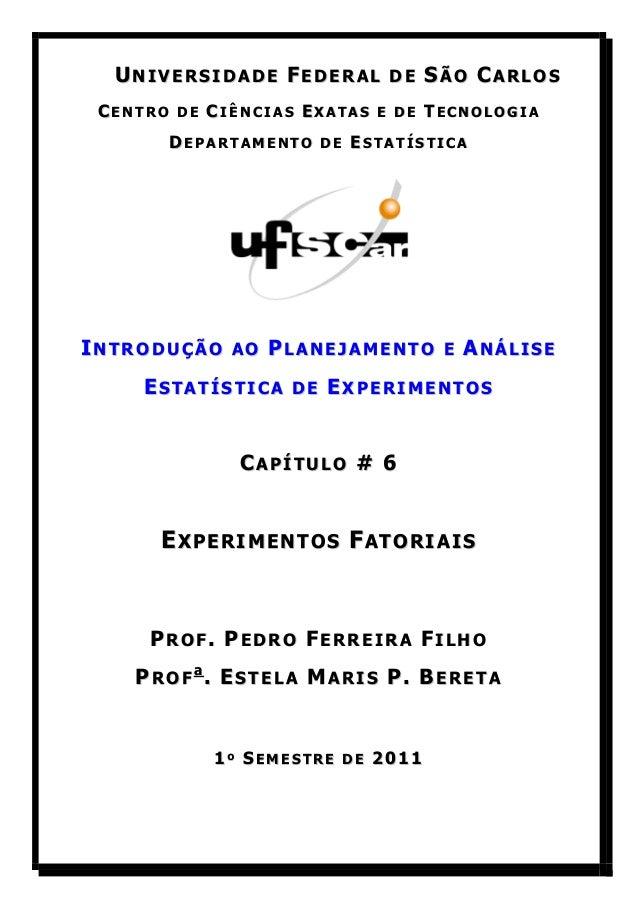 UNIVERSIDADE FEDERAL DE SÃO CARLOS CENTRO DE CIÊNCIAS EXATAS E DE TECNOLOGIA       DEPARTAMENTO DE ESTATÍSTICAINTRODUÇÃO A...