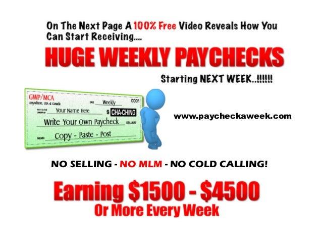 Get Paid Every Week!
