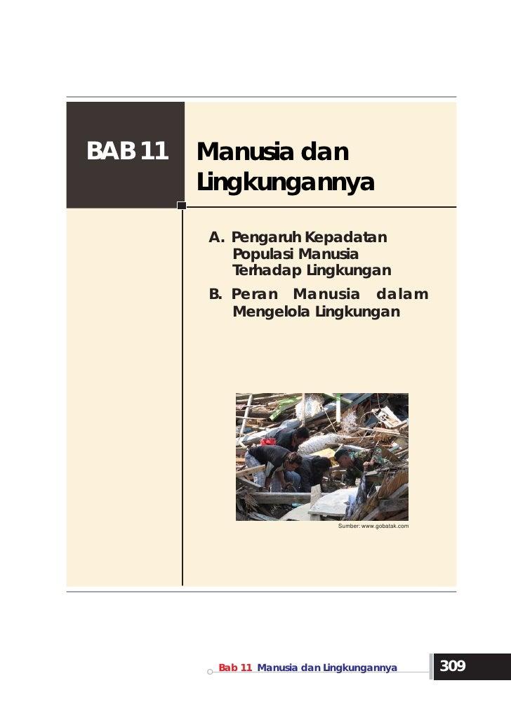 BAB 11   Manusia dan         Lingkungannya         A. Pengaruh Kepadatan            Populasi Manusia            Terhadap L...