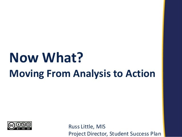 analysis and action plan for student Annual action plan division of student affairs academic year: 2008-2009 university strategic goals as identified in the university's strategic plan university action items/priority  • comparative gpa analysis will be used to determine whether students who use tutoring.