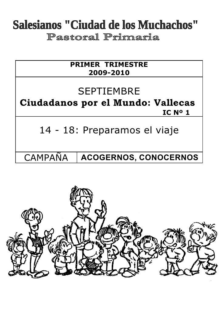 PRIMER TRIMESTRE               2009-2010            SEPTIEMBRE Ciudadanos por el Mundo: Vallecas                          ...