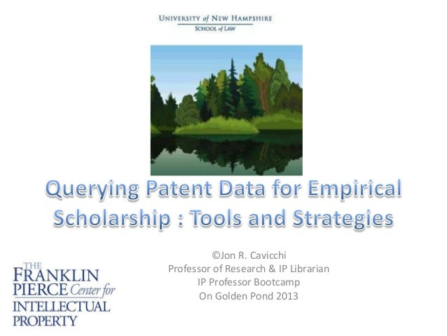 Querying Patent Data for Empirical Scholarship : Tools and Strategies