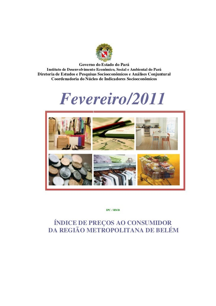 Governo do Estado do Pará    Instituto de Desenvolvimento Econômico, Social e Ambiental do ParáDiretoria de Estudos e Pesq...