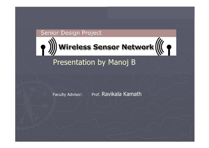 Presentation by Manoj B  Faculty Advisor:  Prof.  Ravikala Kamath