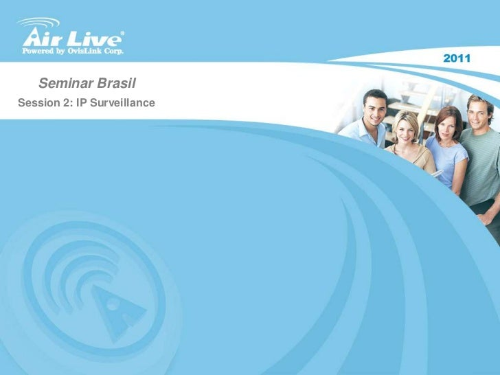 Seminar Brasil<br />Session 2: IP Surveillance<br />