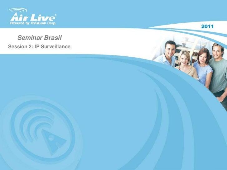Airlive Ipcam Seminar 1