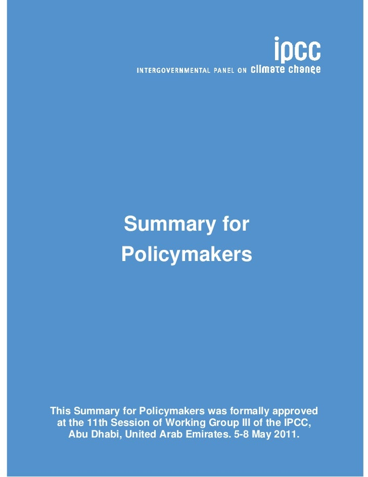 Zero Order Draft     Special Report Renewable Energy Sources (SRREN)                   Summary for                   Polic...