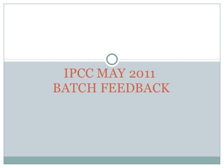 IPCC may 2011 batch feedback