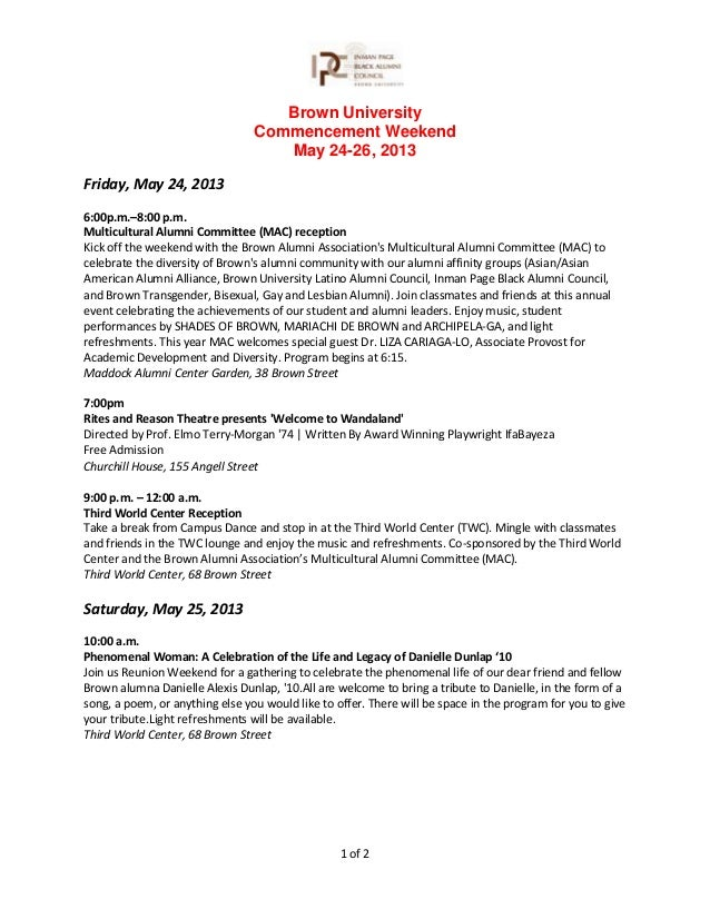 1 of 2Brown UniversityCommencement WeekendMay 24-26, 2013Friday, May 24, 20136:00p.m.–8:00 p.m.Multicultural Alumni Commit...