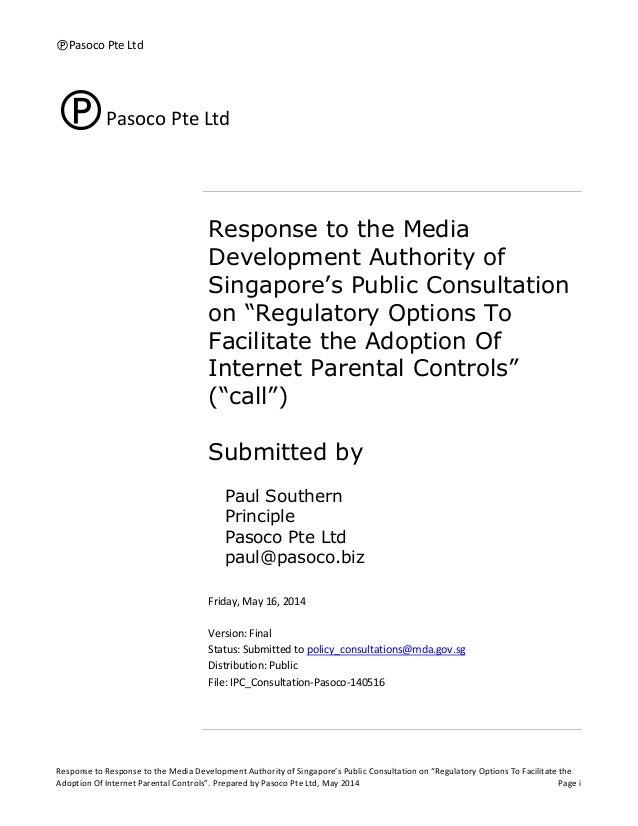 "Response to the Media Development Authority of Singapore's Public Consultation on ""Regulatory Options To Facilitate the Adoption Of Internet Parental Controls"""