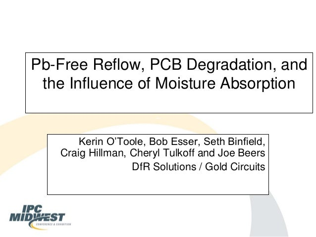 Pb-Free Reflow, PCB Degradation, and the Influence of Moisture ...
