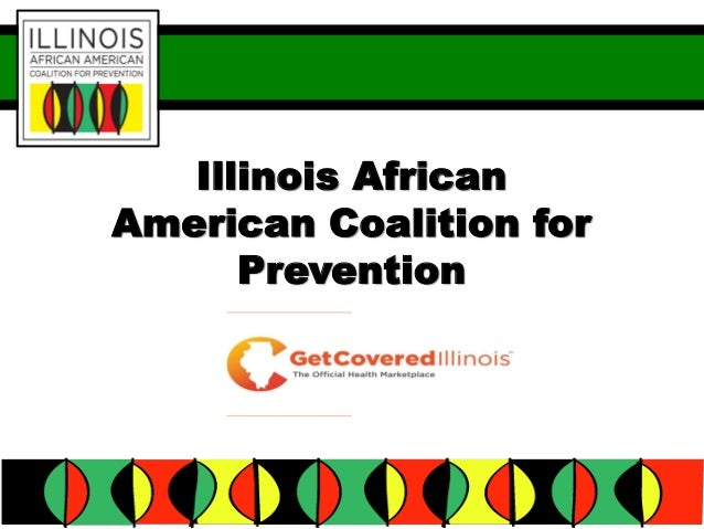 "Illinois African American Coalition for Prevention - ""Got Health Insurance?"""