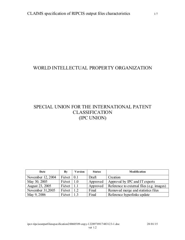 CLAIMS specification of RIPCIS output files characteristics 1/7 WORLD INTELLECTUAL PROPERTY ORGANIZATION SPECIAL UNION FOR...