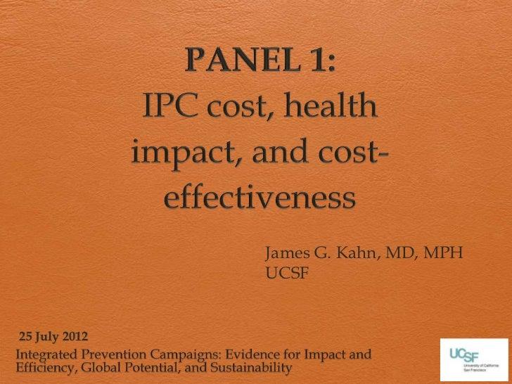 James G. Kahn, MD, MPH               UCSF25 July 2012
