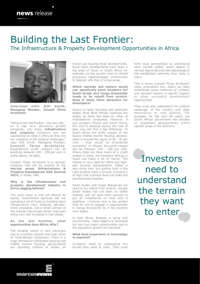 Interview with: Kofi Smith, Managing Member, Consult Three Architects, a sponsor company at the marcus evans Infrastructure & Property Development MEA Summit 2014, discusses the development opportunities in Africa