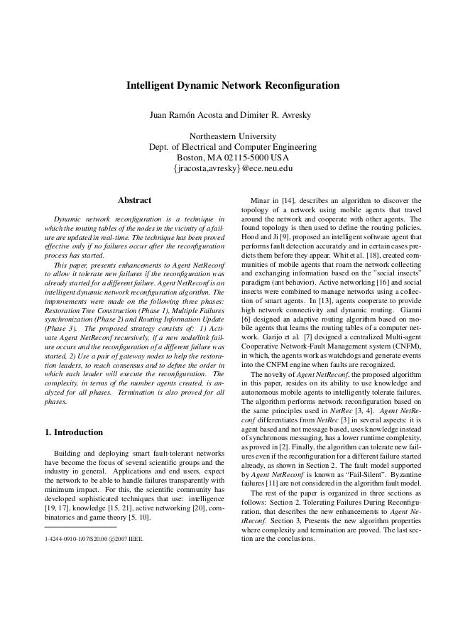 Intelligent Dynamic Network ReconfigurationJuan Ram´on Acosta and Dimiter R. AvreskyNortheastern UniversityDept. of Electri...