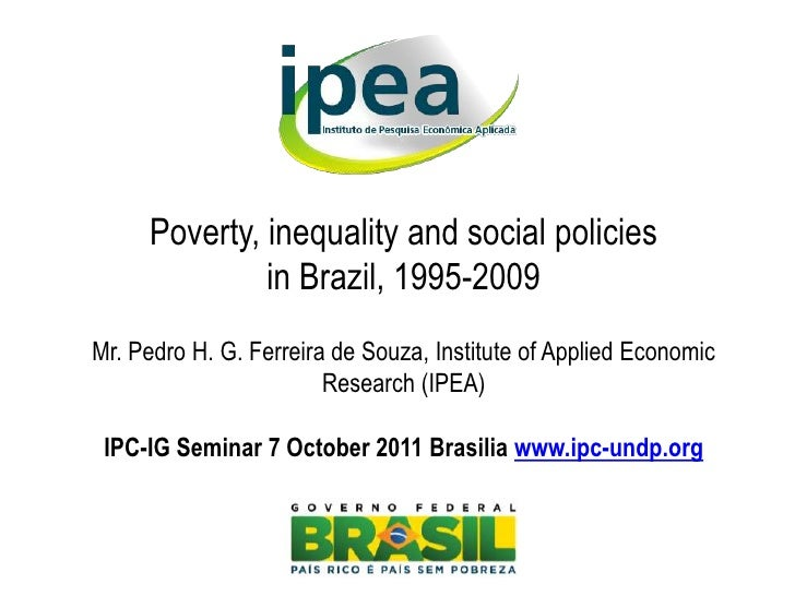 Poverty, inequality and social policies in Brazil: 1995-2009