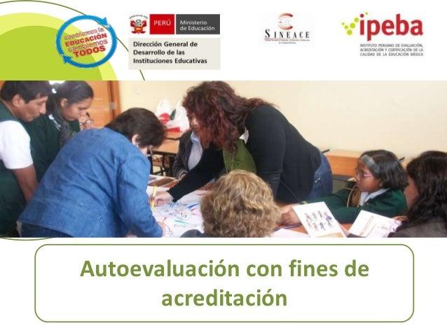 IPEBA AUTOEVALUACIÓN CON FINES DE ACREDITACIÓN