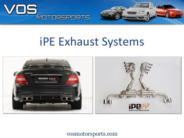 vosmotorsports.comiPE Exhaust Systems