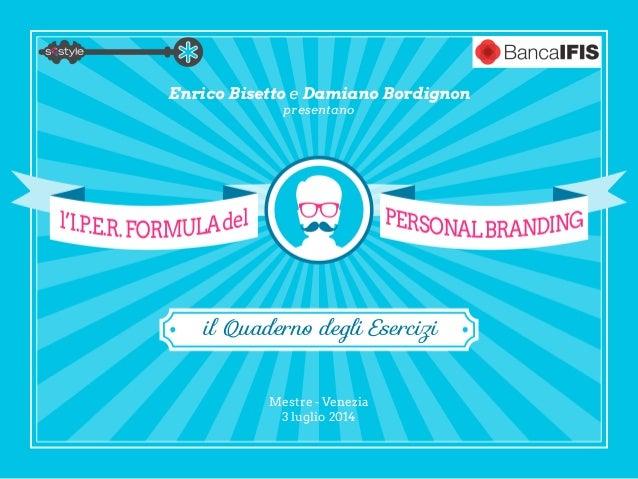 Presentazione dell'I.P.E.R. Formula™ del Personal Branding